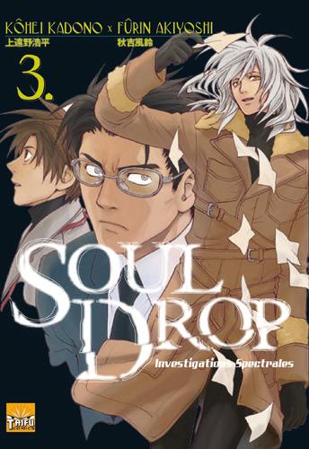 Soul Drop Soul-drop-investigations-spectrales-volume-3