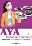 Aya, Conseillère Culinaire (manga) volume / tome 1