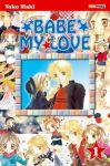 Babe My Love (manga) volume / tome 1