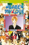Babe My Love (manga) volume / tome 7