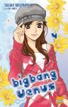 Bigbang Venus (manga) volume / tome 4