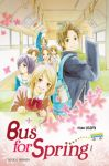 Bus for Spring (manga) volume / tome 1