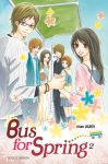 Bus for Spring (manga) volume / tome 2