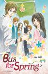 Bus for Spring (manga) volume / tome 2