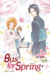 Bus for Spring (manga) volume / tome 4
