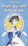 Ceux qui ont des ailes (manga) volume / tome 3