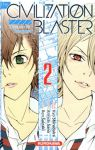 Civilization Blaster (The) (manga) volume / tome 2