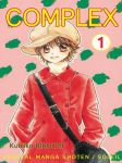 Complex (manga) volume / tome 1