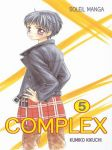 Complex (manga) volume / tome 5