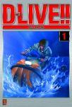 D-Live !! (manga) volume / tome 1