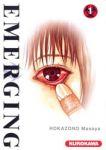 Emerging (manga) volume / tome 1