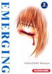 Emerging (manga) volume / tome 2