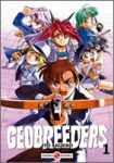 Geobreeders (manga) volume / tome 1