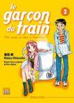 Le Garçon du Train - Moi aussi je pars à l'aventure ! (manga) volume / tome 3