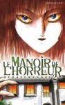 Le Manoir de l'Horreur (manga) volume / tome 2