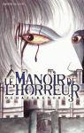 Le Manoir de l'Horreur (manga) volume / tome 3