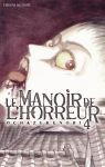 Le Manoir de l'Horreur (manga) volume / tome 4