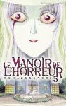 Le Manoir de l'Horreur (manga) volume / tome 5