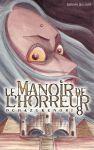 Le Manoir de l'Horreur (manga) volume / tome 8