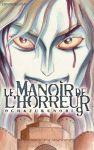 Le Manoir de l'Horreur (manga) volume / tome 9
