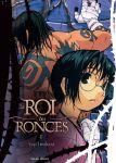 Le Roi des Ronces (manga) volume / tome 1