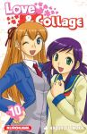 Love & Collage (manga) volume / tome 10