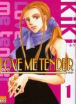 Love Me Tender (manga) volume / tome 1