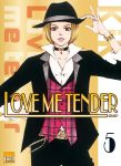Love Me Tender (manga) volume / tome 5