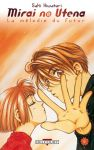Mirai no Utena - La Mélodie du Futur (manga) volume / tome 6