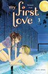 My First Love (manga) volume / tome 3