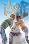 My First Love (manga) volume / tome 6
