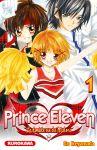 Prince Eleven (manga) volume / tome 1