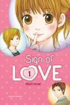 Sign of Love (manga) volume / tome 1