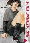 Sing Yesterday For Me (manga) volume / tome 1