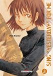 Sing Yesterday For Me (manga) volume / tome 3