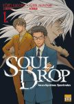 Soul Drop - Investigations Spectrales (manga) volume / tome 1