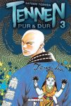 Tennen, pur et dur (manga) volume / tome 3