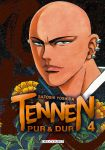 Tennen, pur et dur (manga) volume / tome 4
