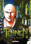 Tennen, pur et dur (manga) volume / tome 6