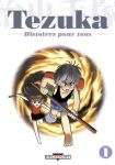 Tezuka - Histoires pour tous (manga) volume / tome 1