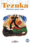 Tezuka - Histoires pour tous (manga) volume / tome 11
