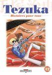Tezuka - Histoires pour tous (manga) volume / tome 12