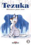 Tezuka - Histoires pour tous (manga) volume / tome 3