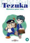 Tezuka - Histoires pour tous (manga) volume / tome 9