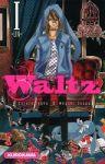 Waltz (manga) volume / tome 1
