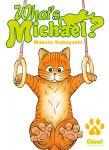 What's Michael ?! (manga) volume / tome 1