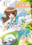 Yuma à la conquête du monde (manga) volume / tome 1